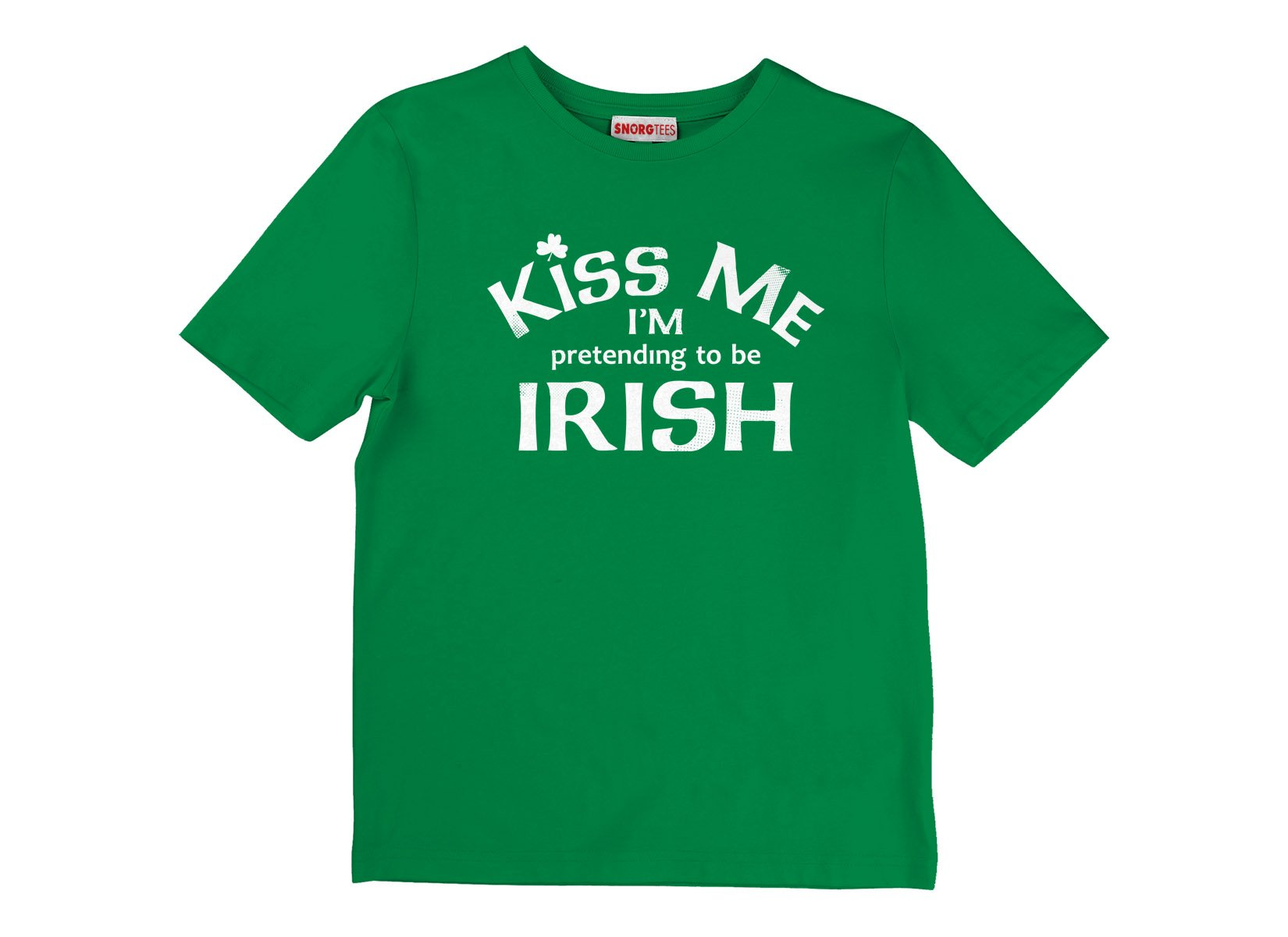 Kiss Me I'm Pretending To Be Irish on Kids T-Shirt