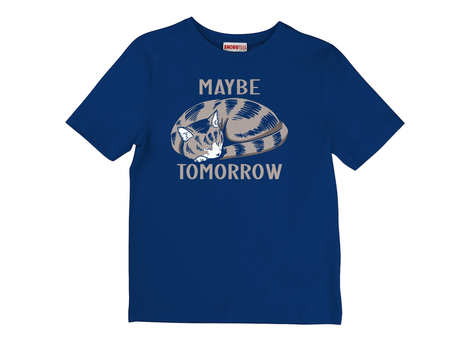 Maybe Tomorrow on Kids T-Shirt