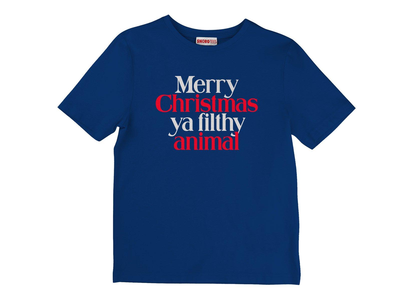 Merry Christmas Ya Filthy Animal on Kids T-Shirt