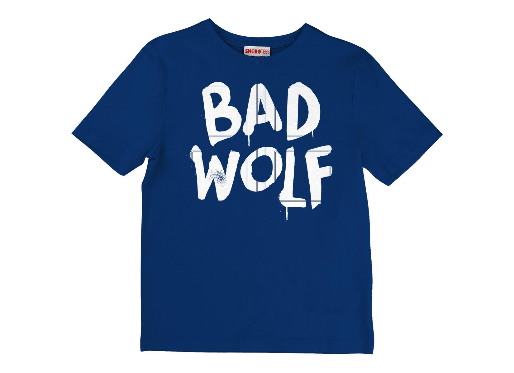 Bad Wolf on Kids T-Shirt