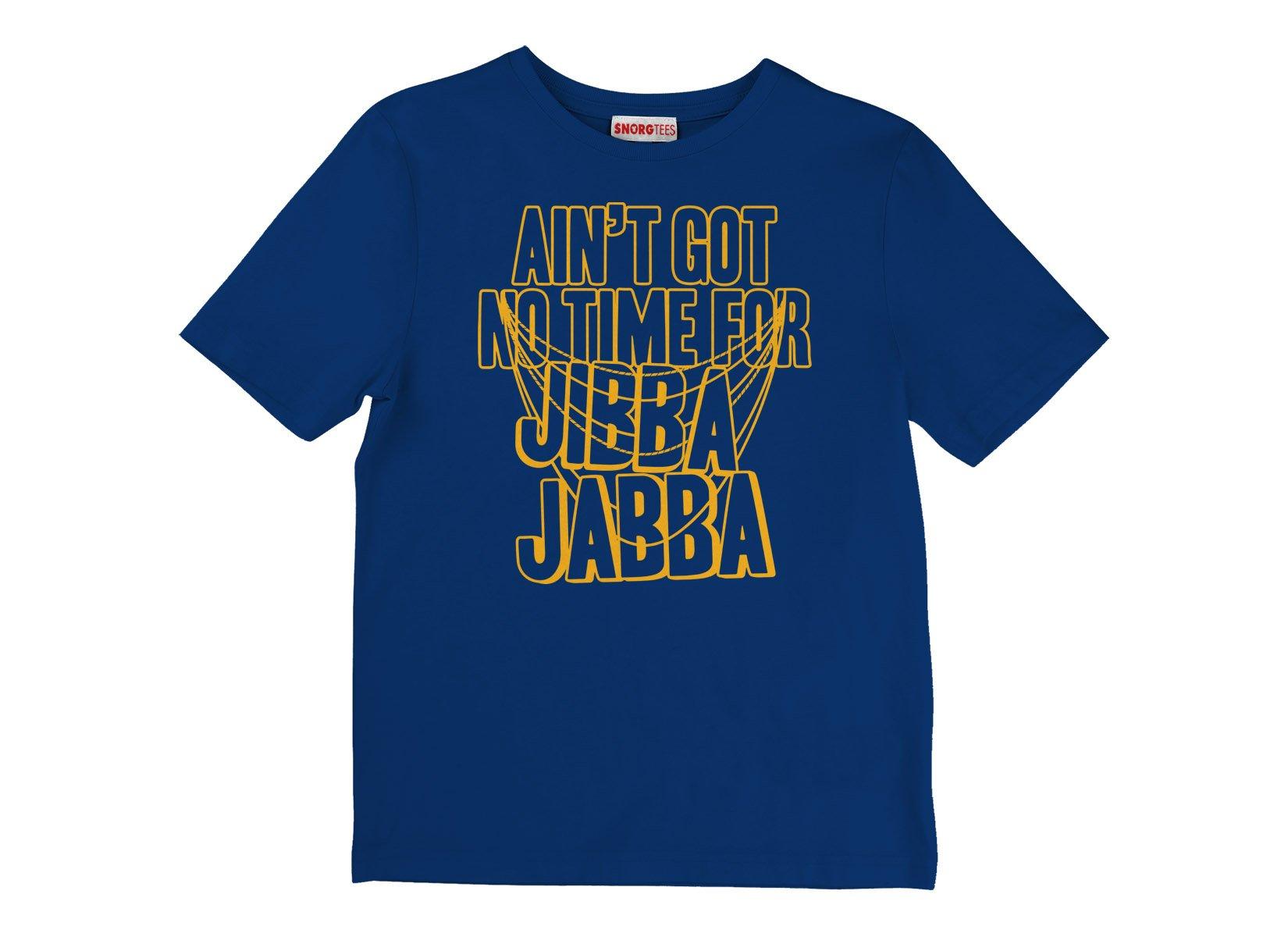Jibba Jabba on Kids T-Shirt