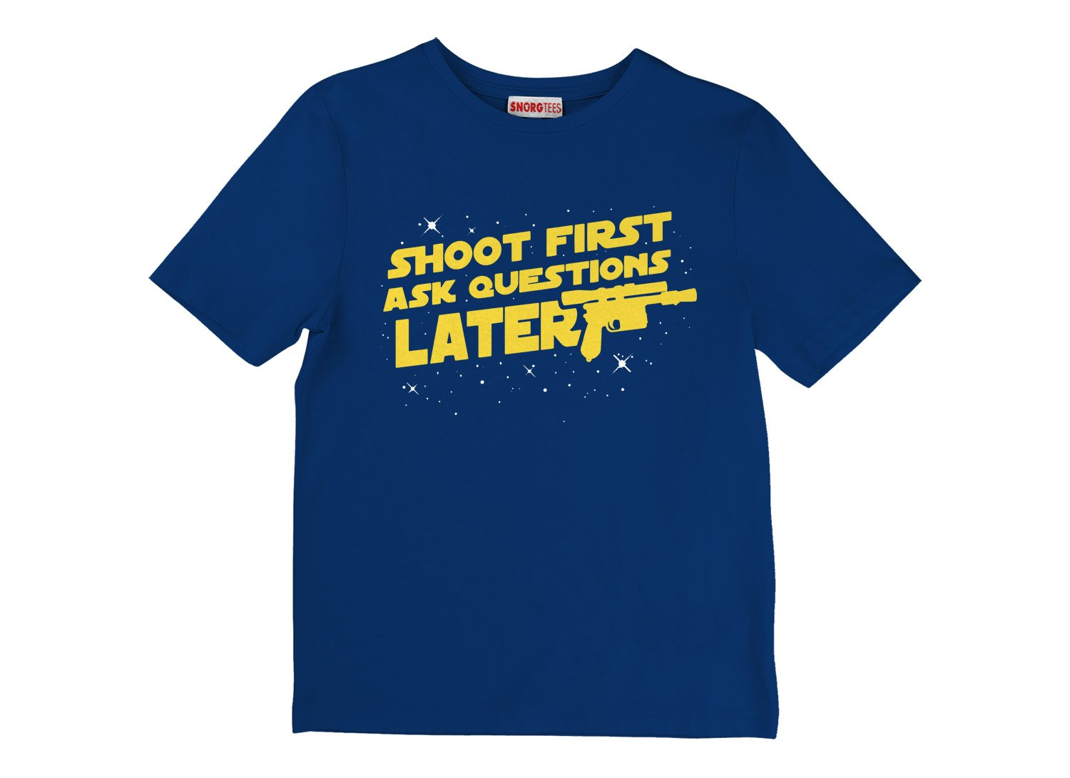 Shoot First Ask Questions Later on Kids T-Shirt