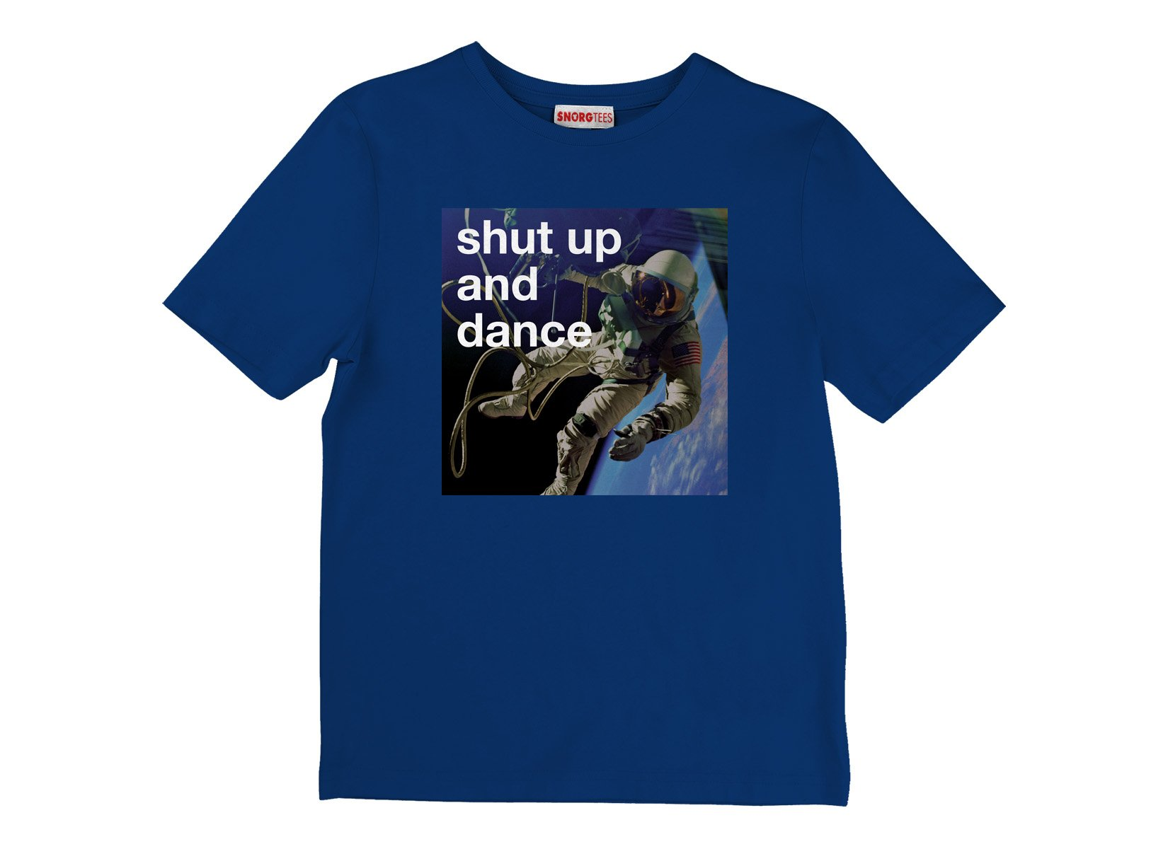 Shut Up And Dance on Kids T-Shirt