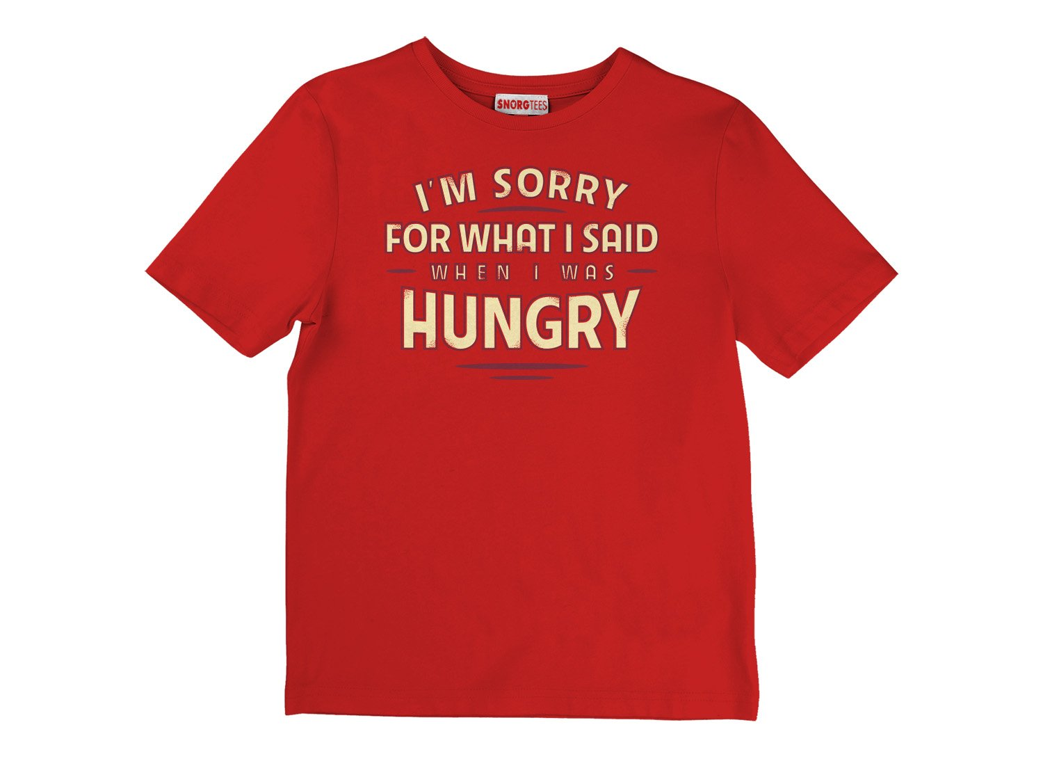 What I Said When I Was Hungry on Kids T-Shirt
