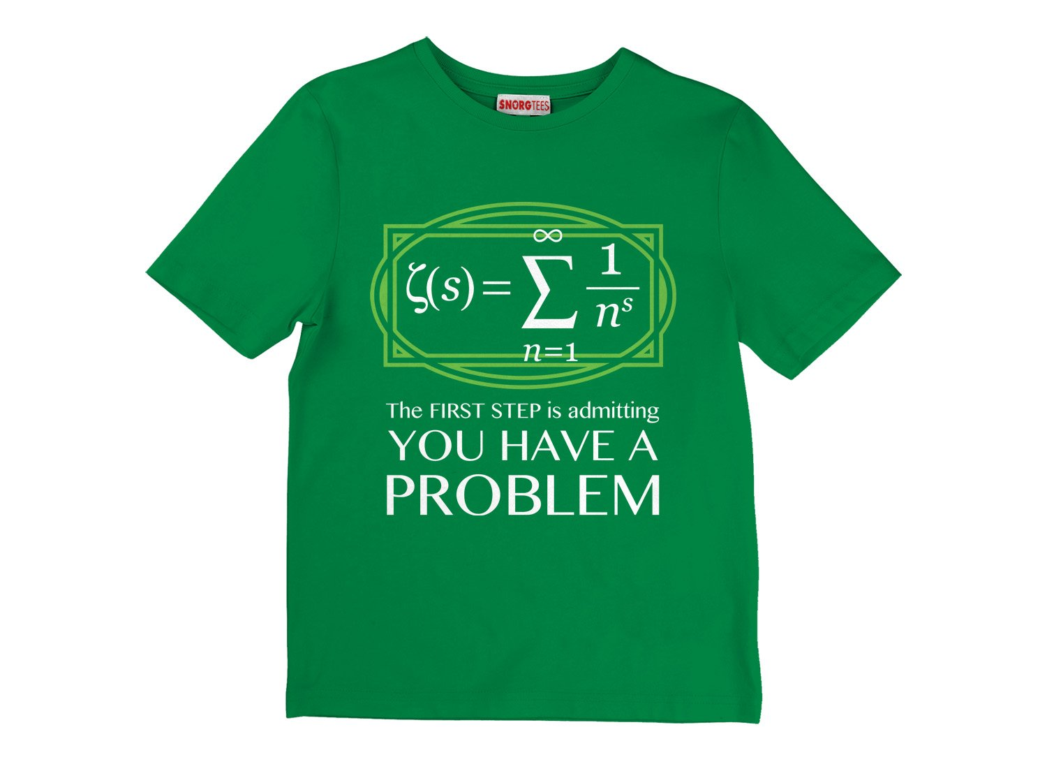 You Have A Problem on Kids T-Shirt