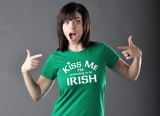 Kiss Me I'm Pretending To Be Irish on Juniors T-Shirt