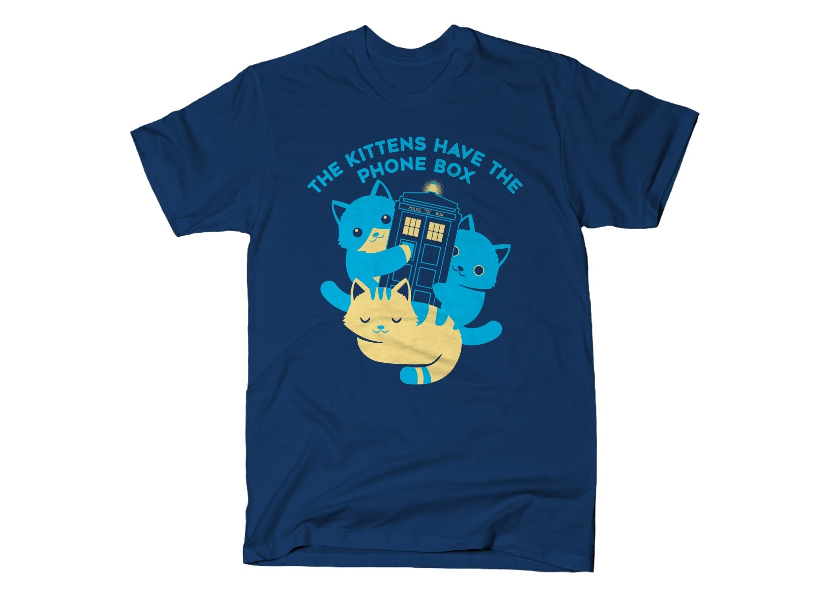 The Kittens Have The Phone Box on Mens T-Shirt