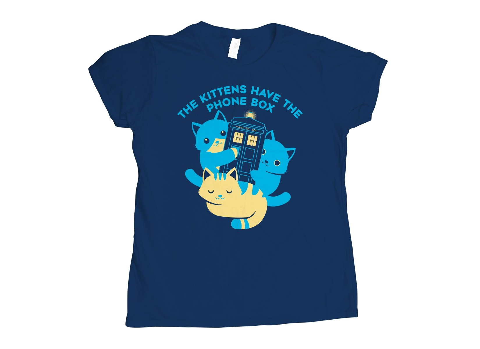 The Kittens Have The Phone Box on Womens T-Shirt