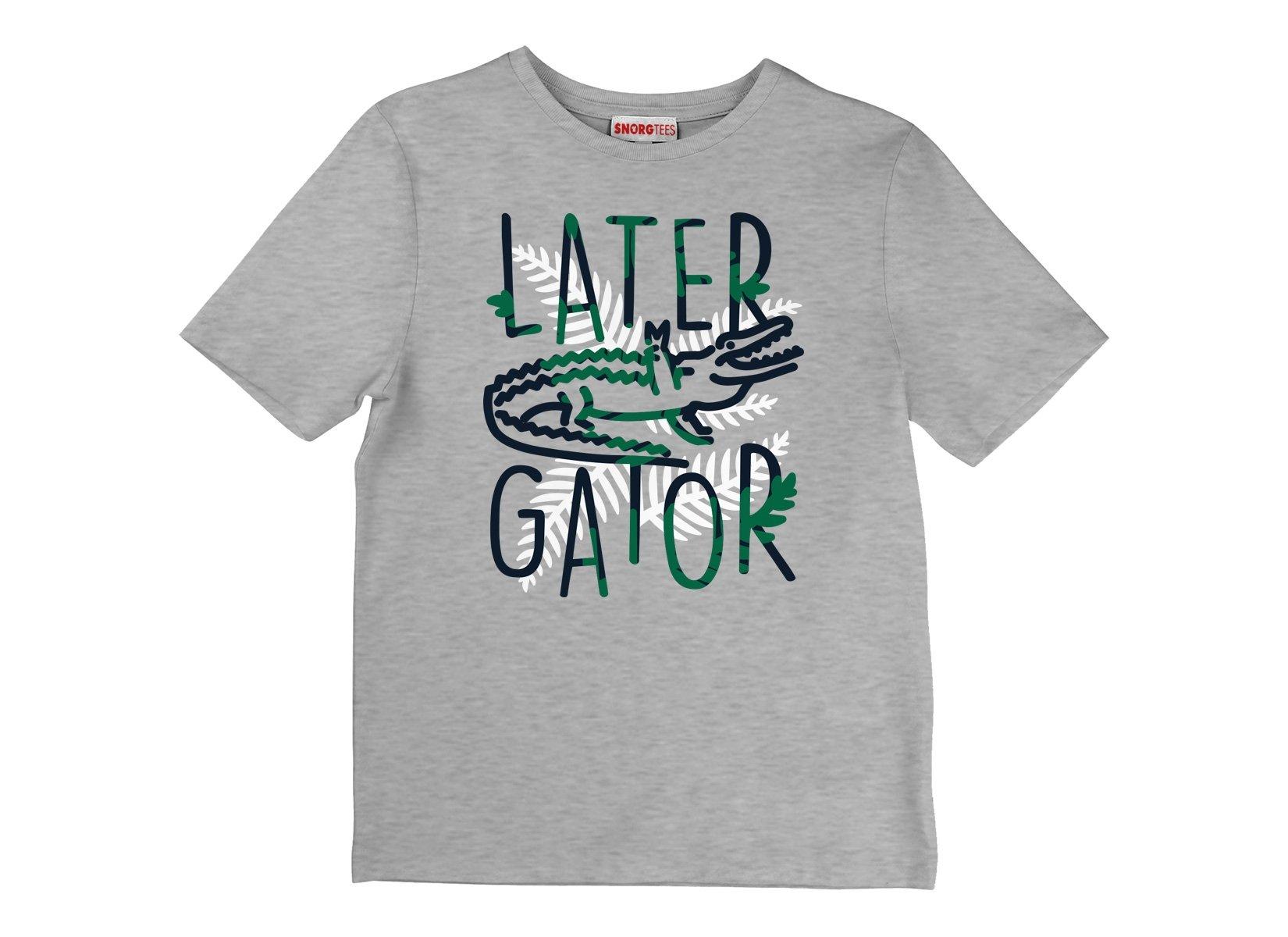 Later Gator on Kids T-Shirt