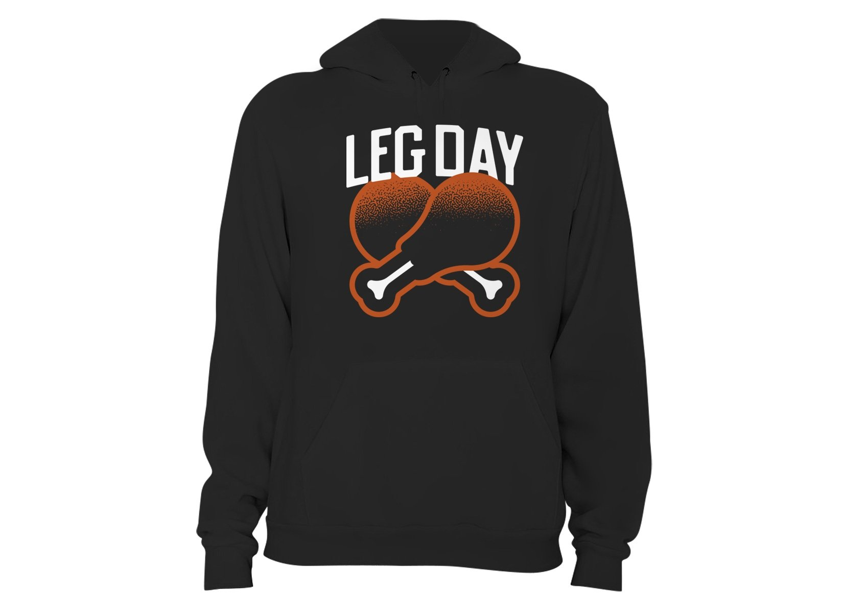Leg Day on Hoodie