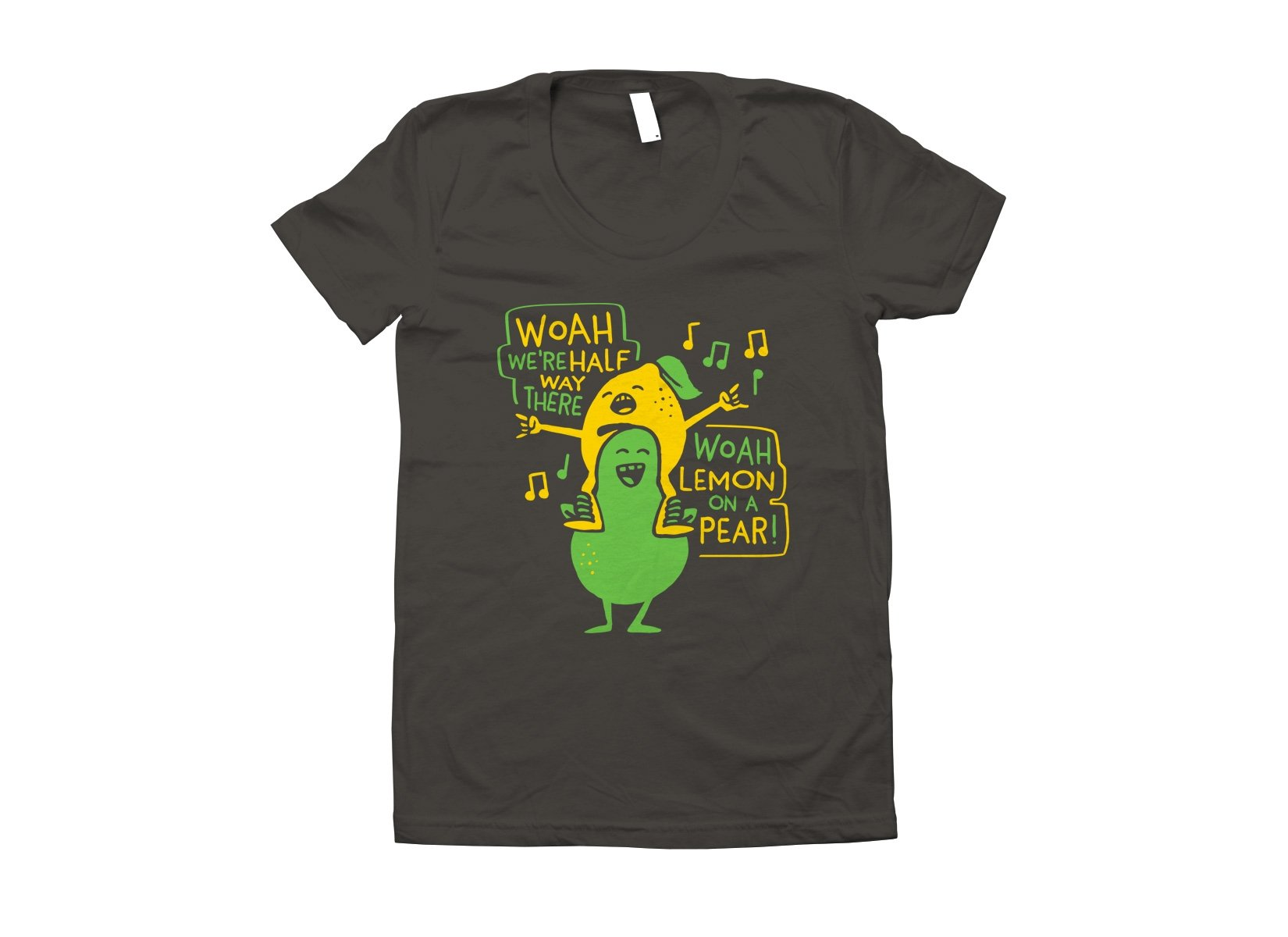 Lemon On A Pear on Juniors T-Shirt