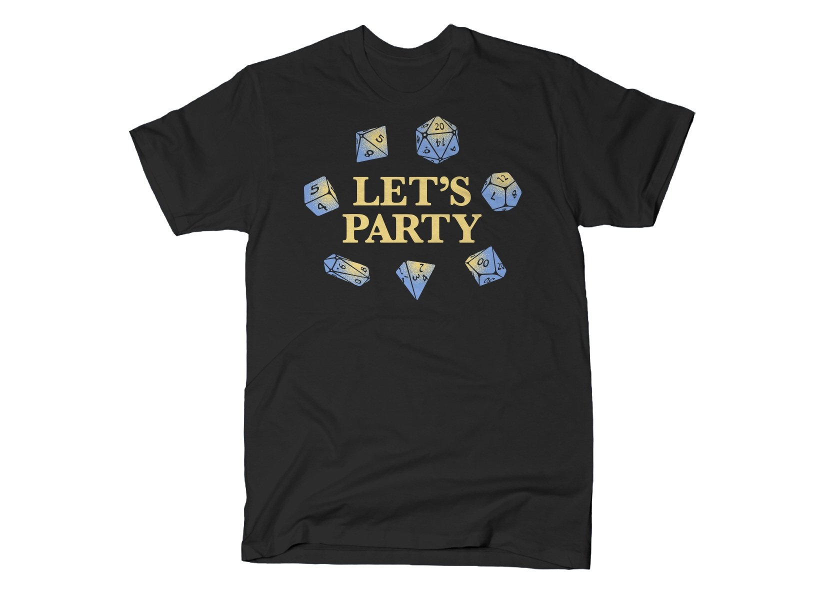 Let's Party Dice on Mens T-Shirt