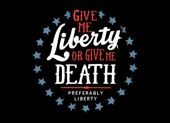 Liberty Or Death, Preferably Liberty on Mens T-Shirt