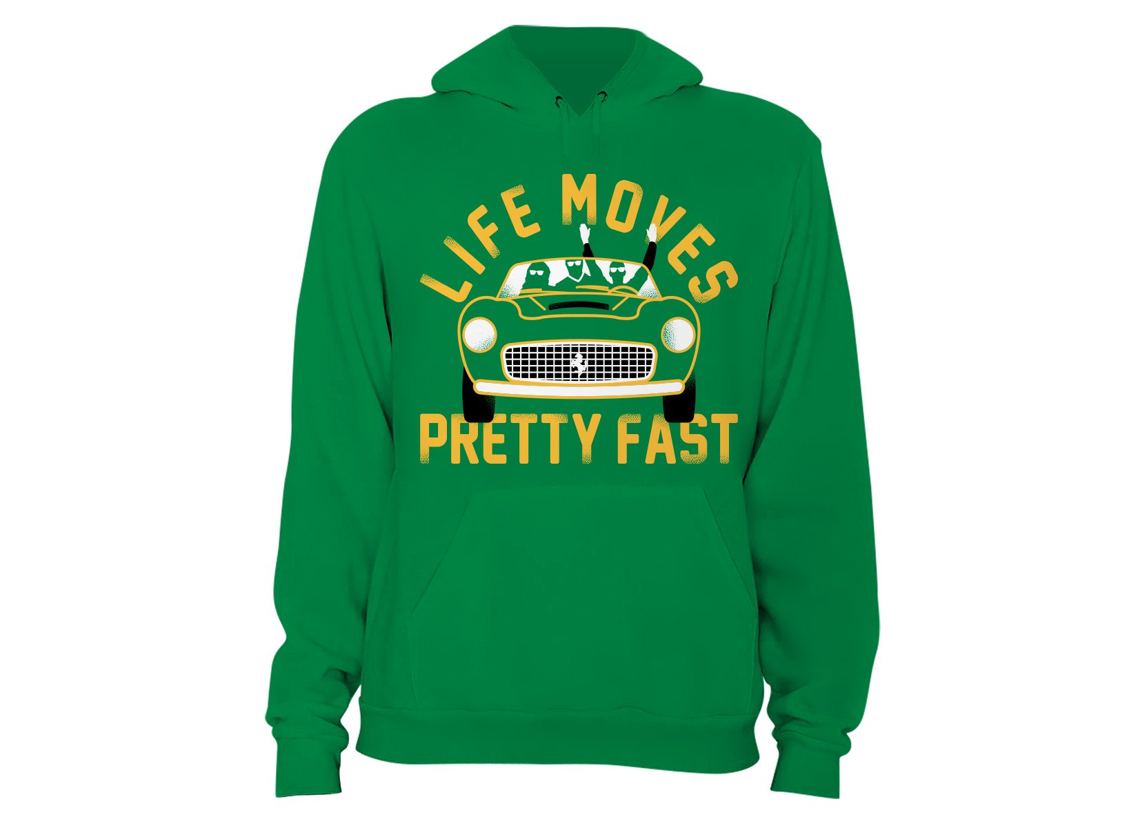 Life Moves Pretty Fast on Hoodie
