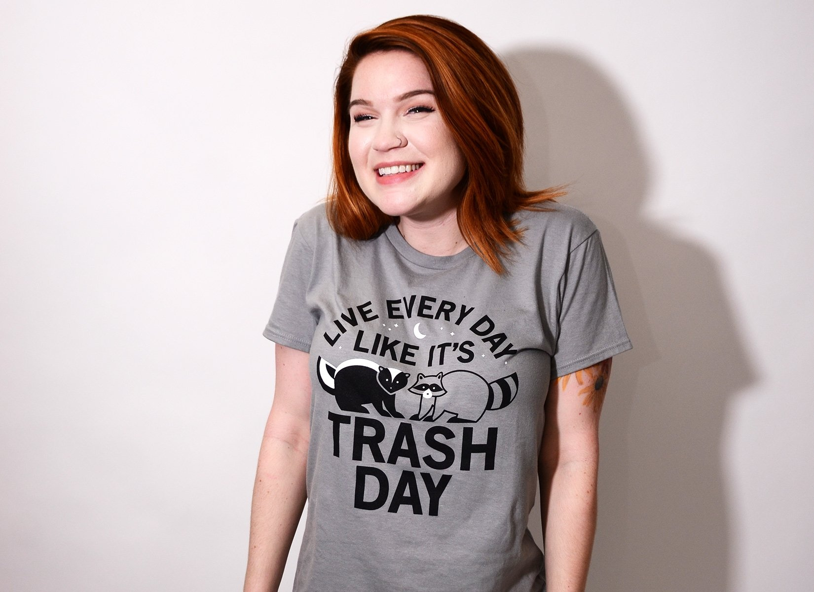 Live Every Day Like It's Trash Day on Womens T-Shirt