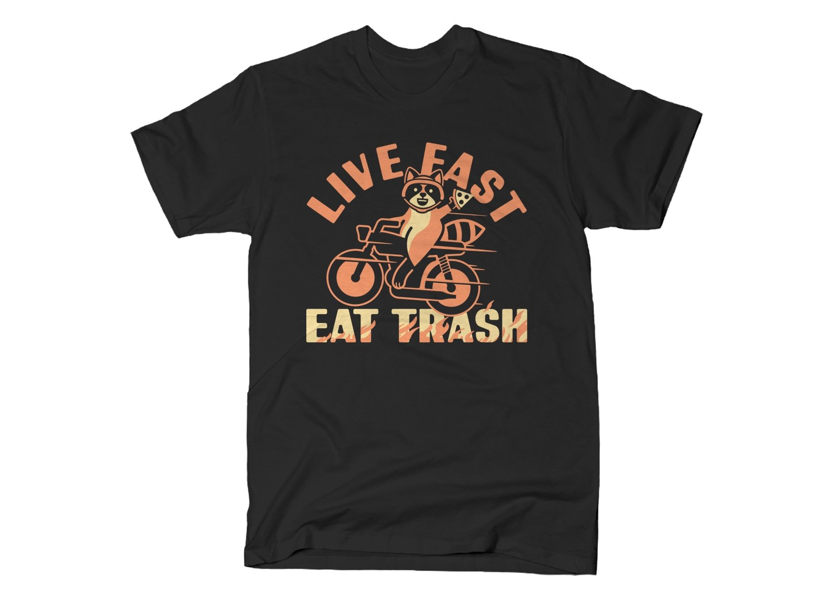 Live Fast Eat Trash on Mens T-Shirt