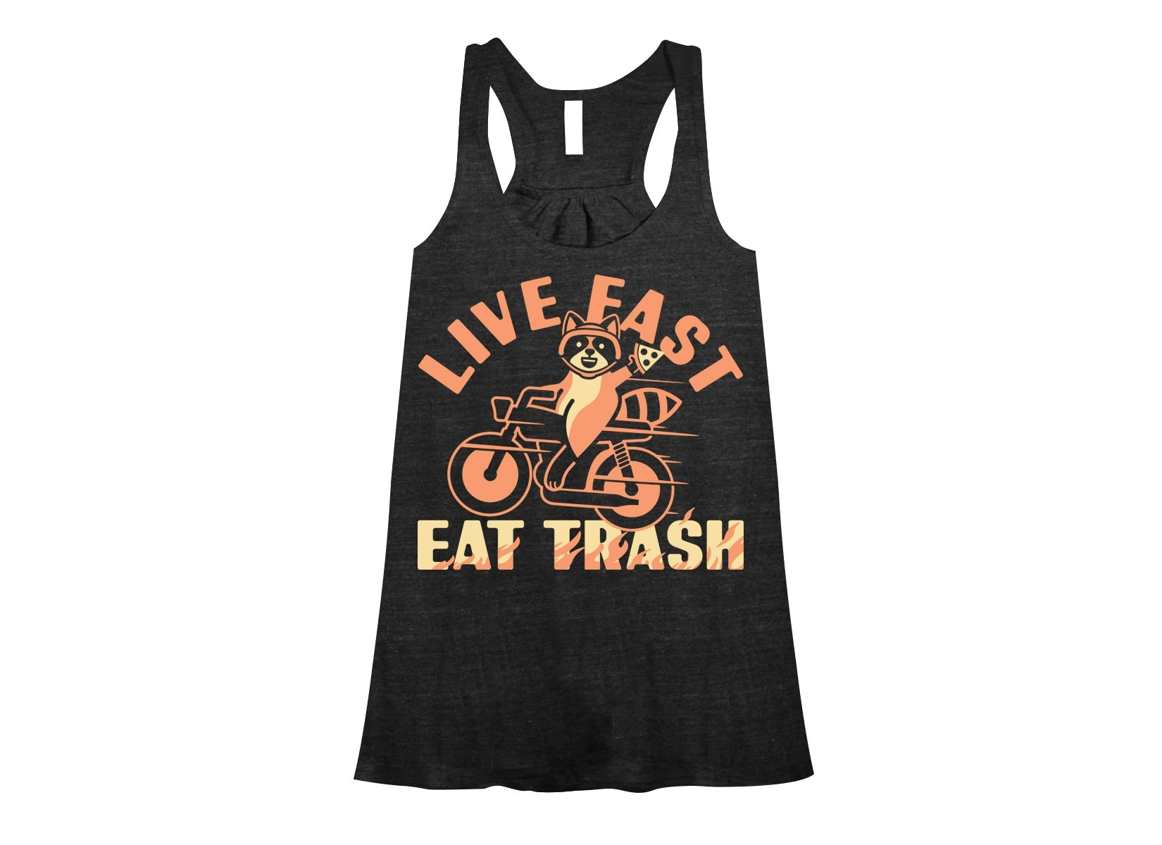 Live Fast Eat Trash on Womens Tanks T-Shirt