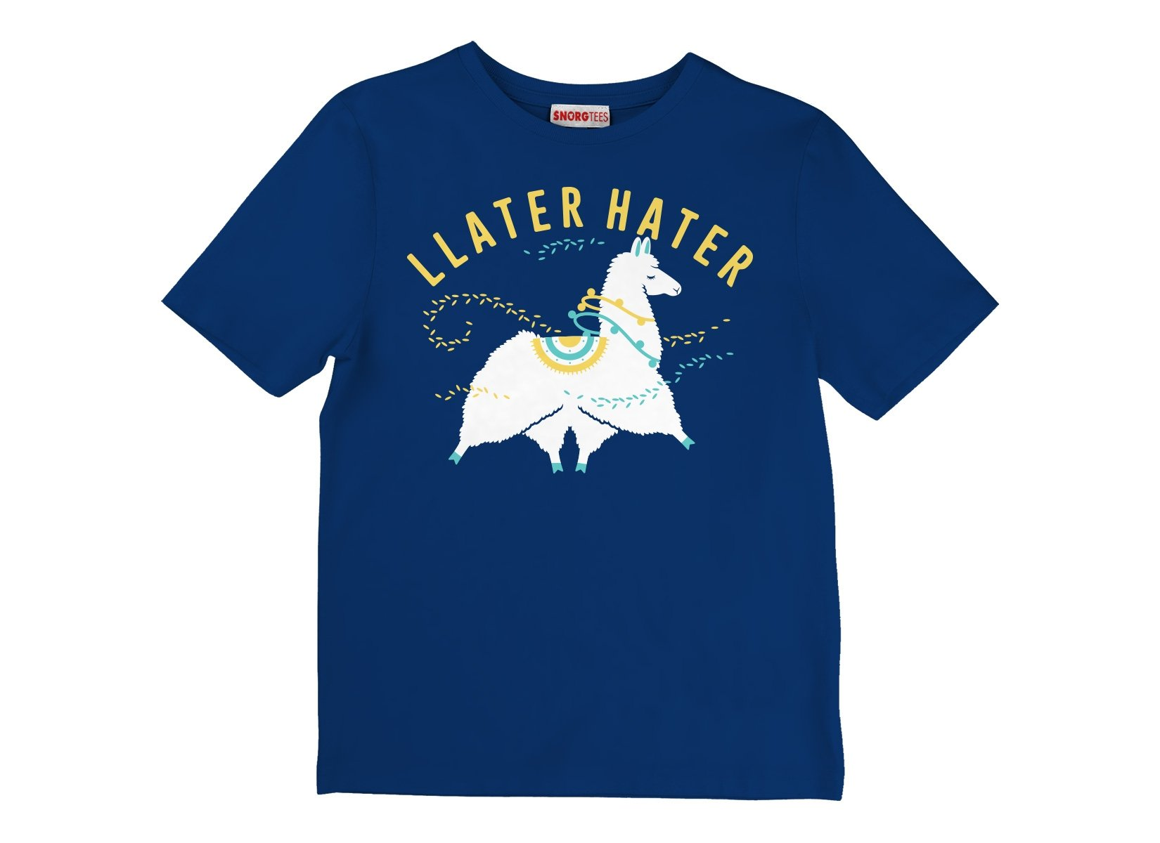 Llater Hater on Kids T-Shirt