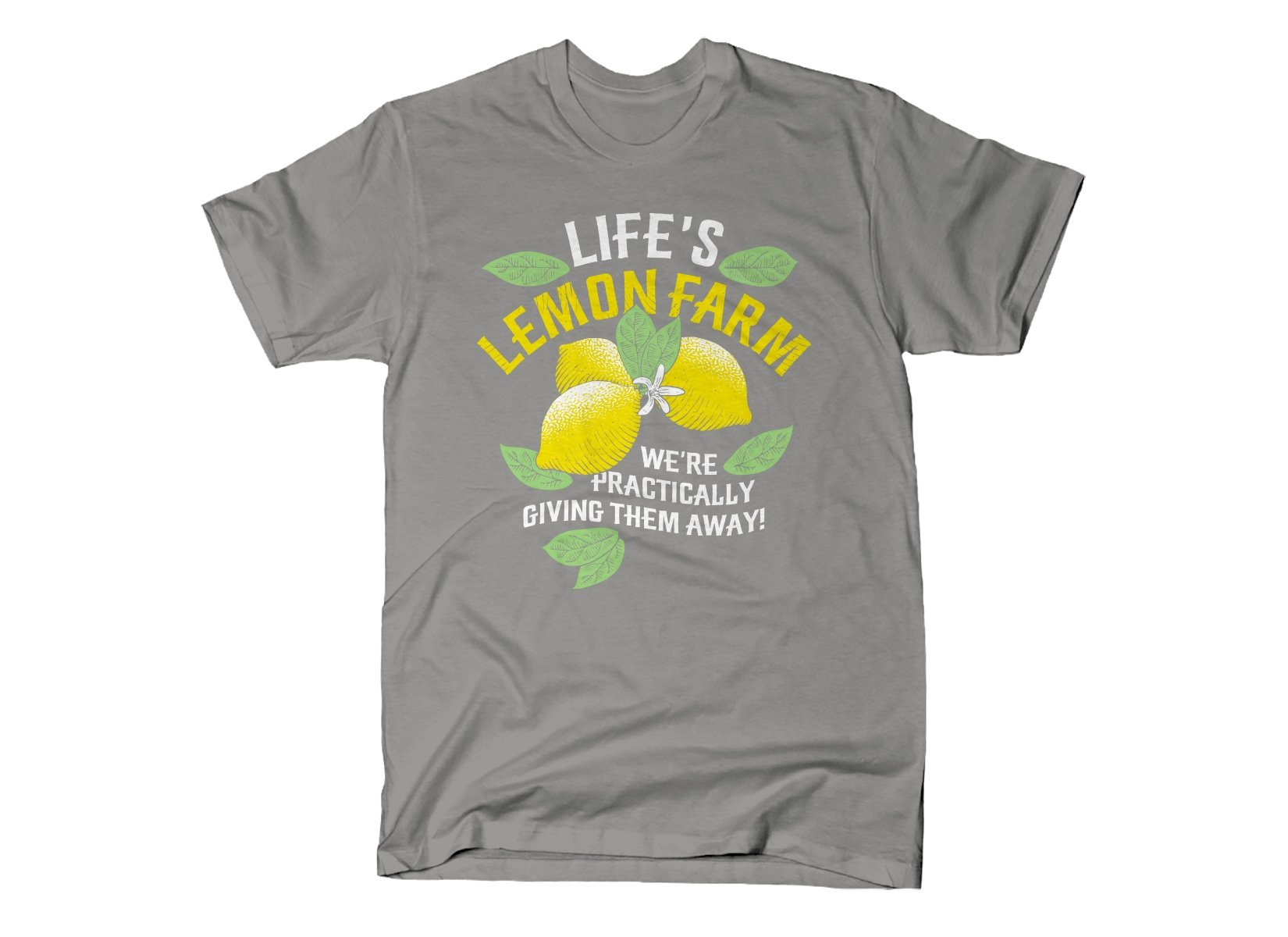 Life's Lemon Farm on Mens T-Shirt