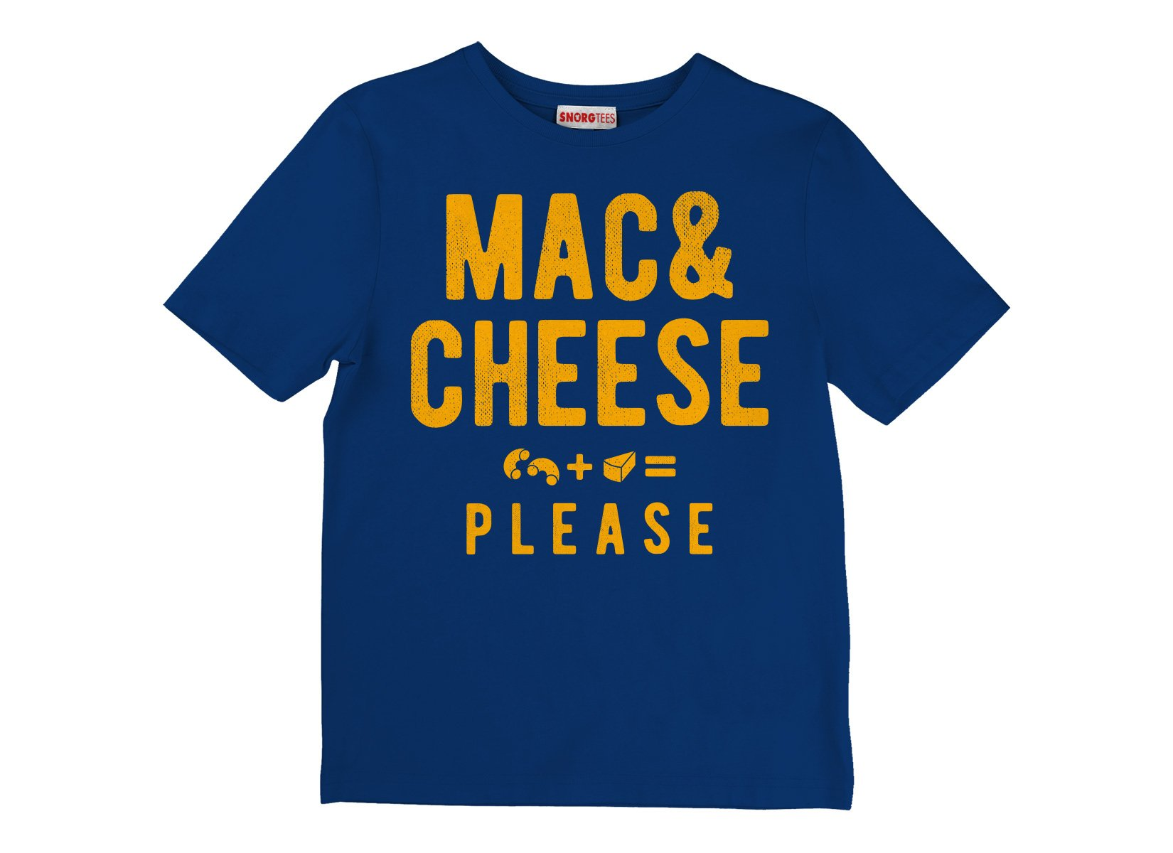 Mac And Cheese Please on Kids T-Shirt