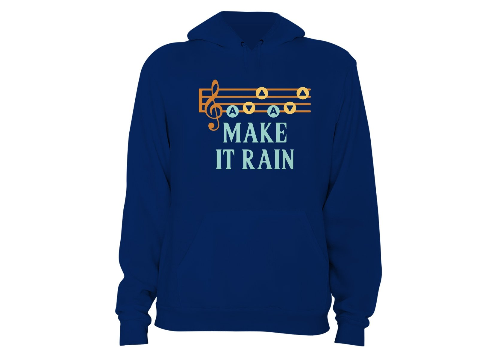 Make It Rain on Hoodie