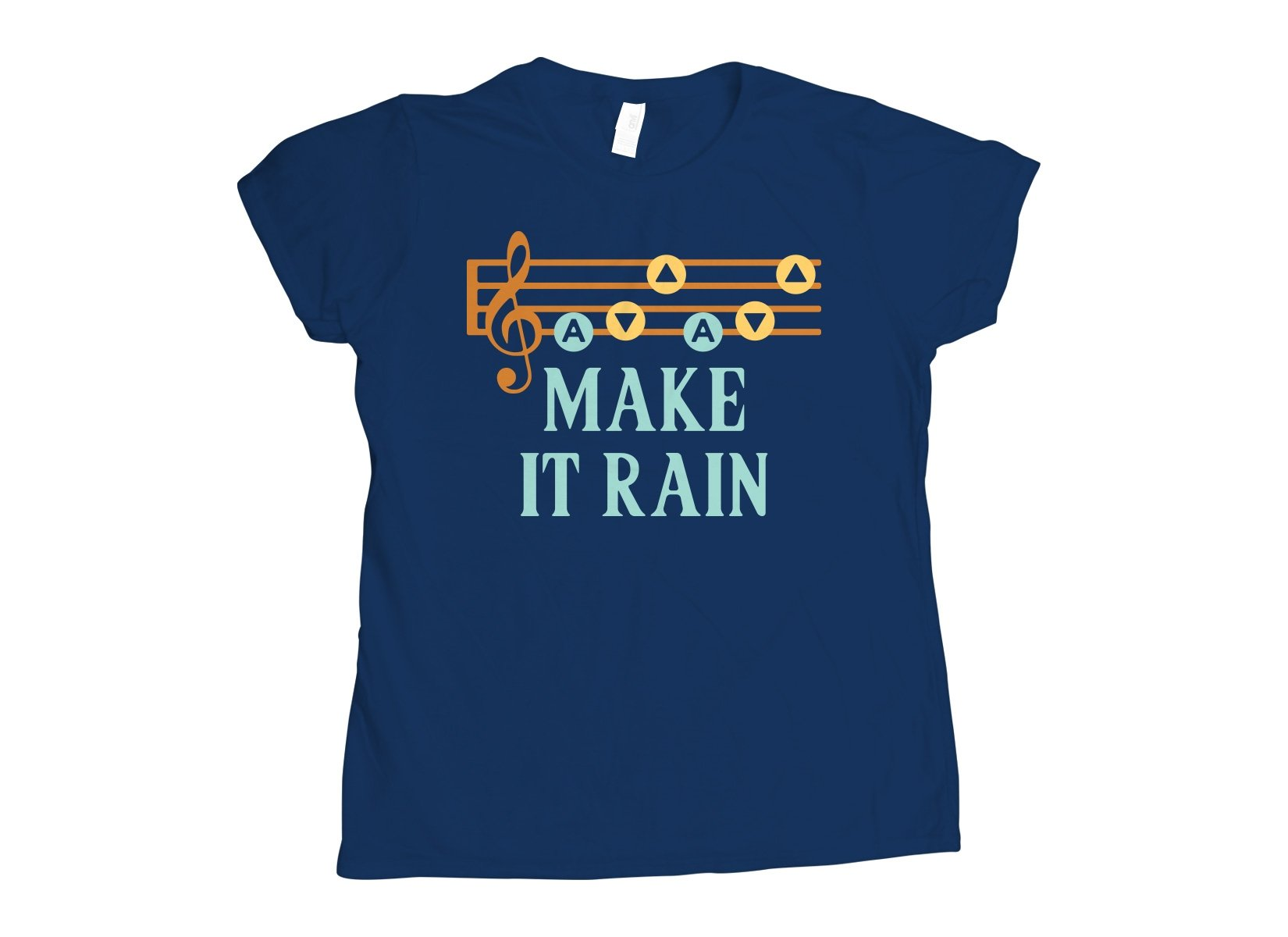 Make It Rain on Womens T-Shirt