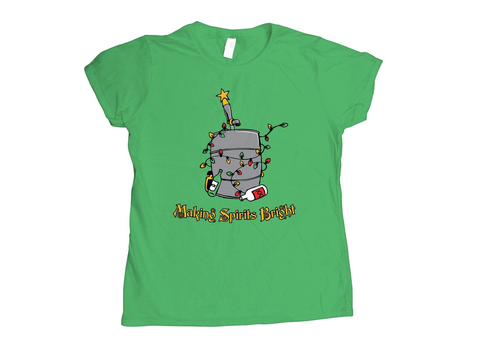 Making Spirits Bright on Womens T-Shirt