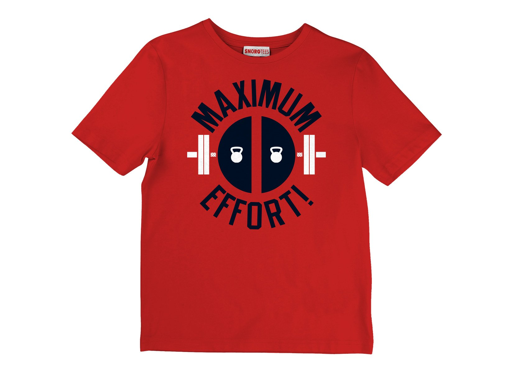 Maximum Effort! on Kids T-Shirt