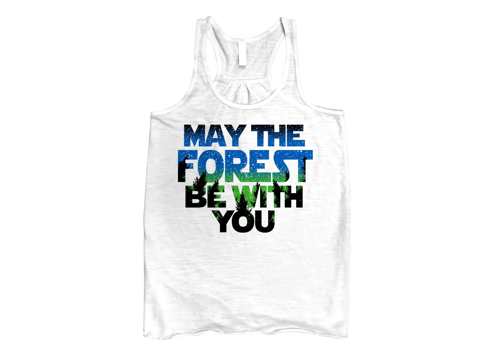 May The Forest Be With You on Womens Tanks T-Shirt