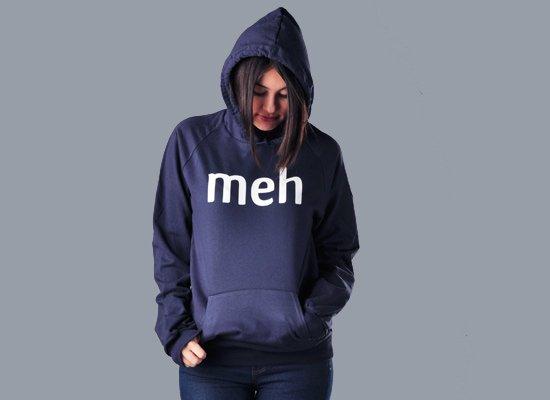 Meh Shirt on Hoodie