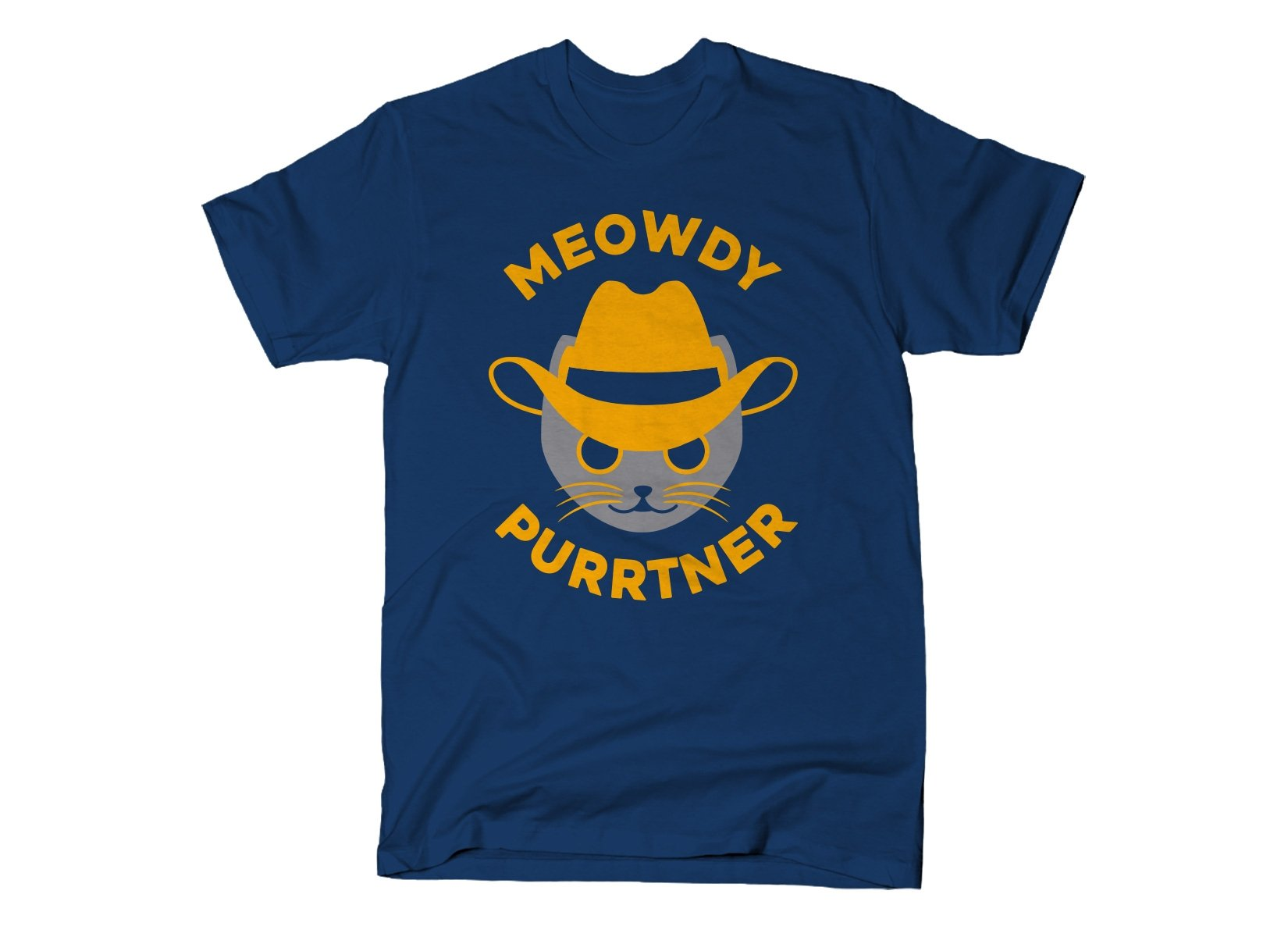 Meowdy Purrtner on Mens T-Shirt
