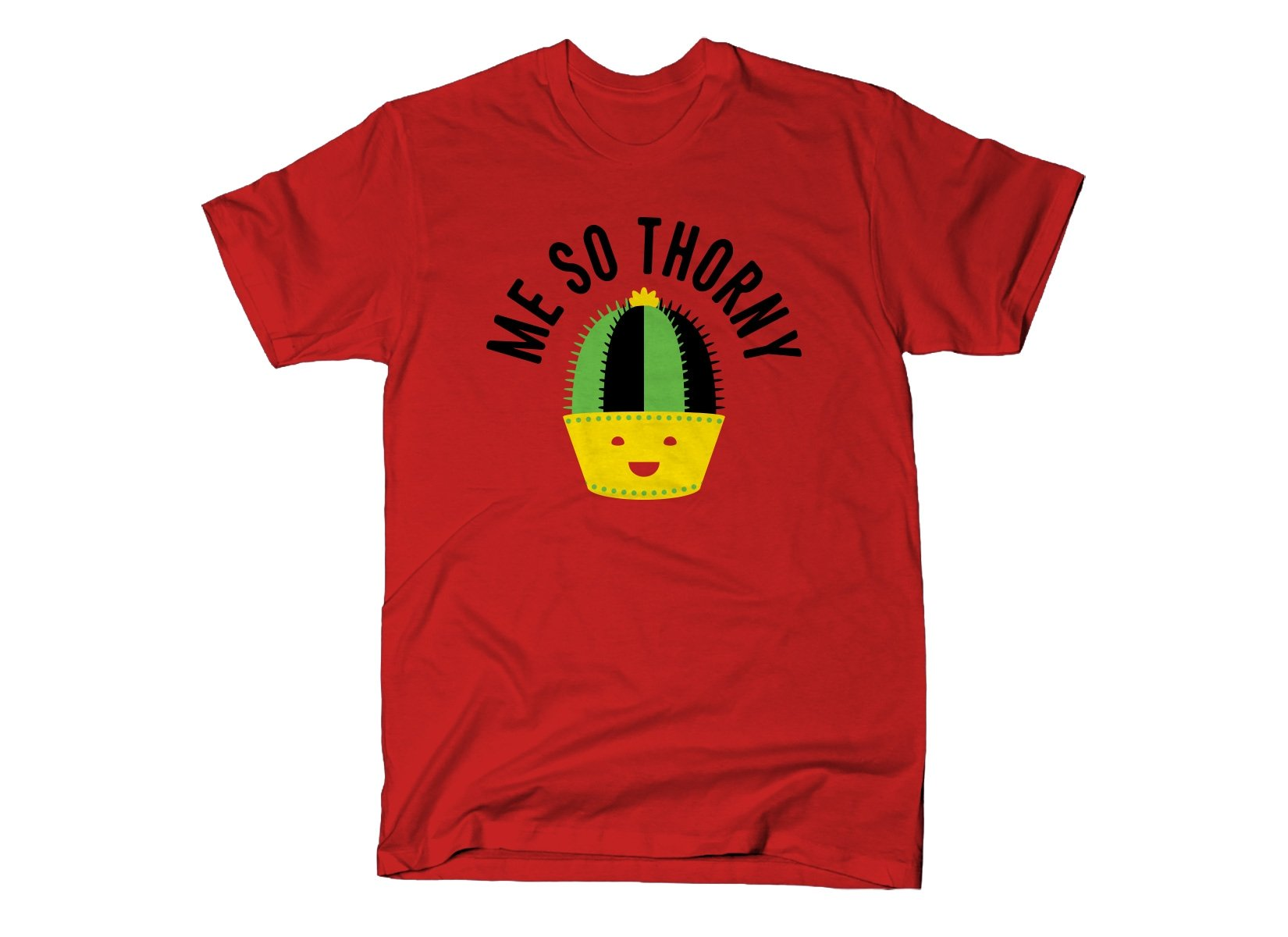 Me So Thorny on Mens T-Shirt