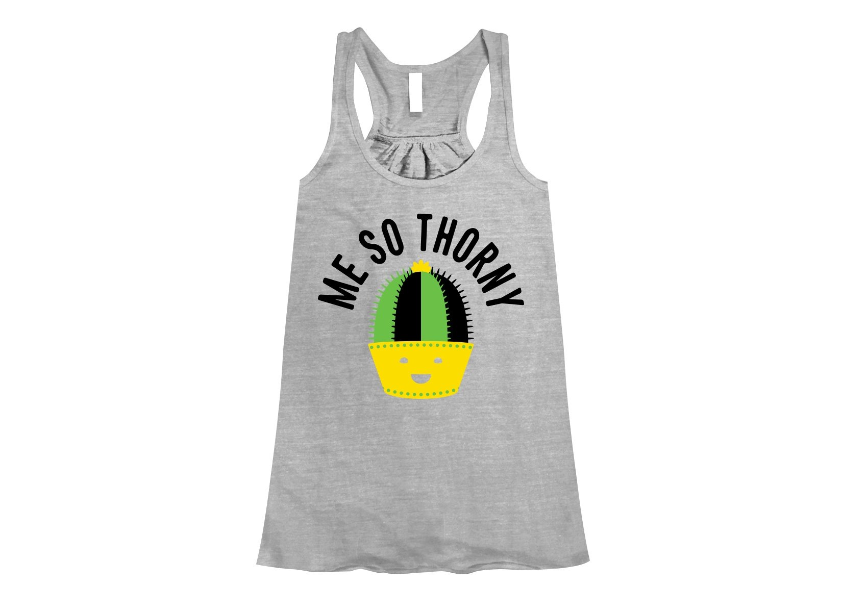 Me So Thorny on Womens Tanks T-Shirt
