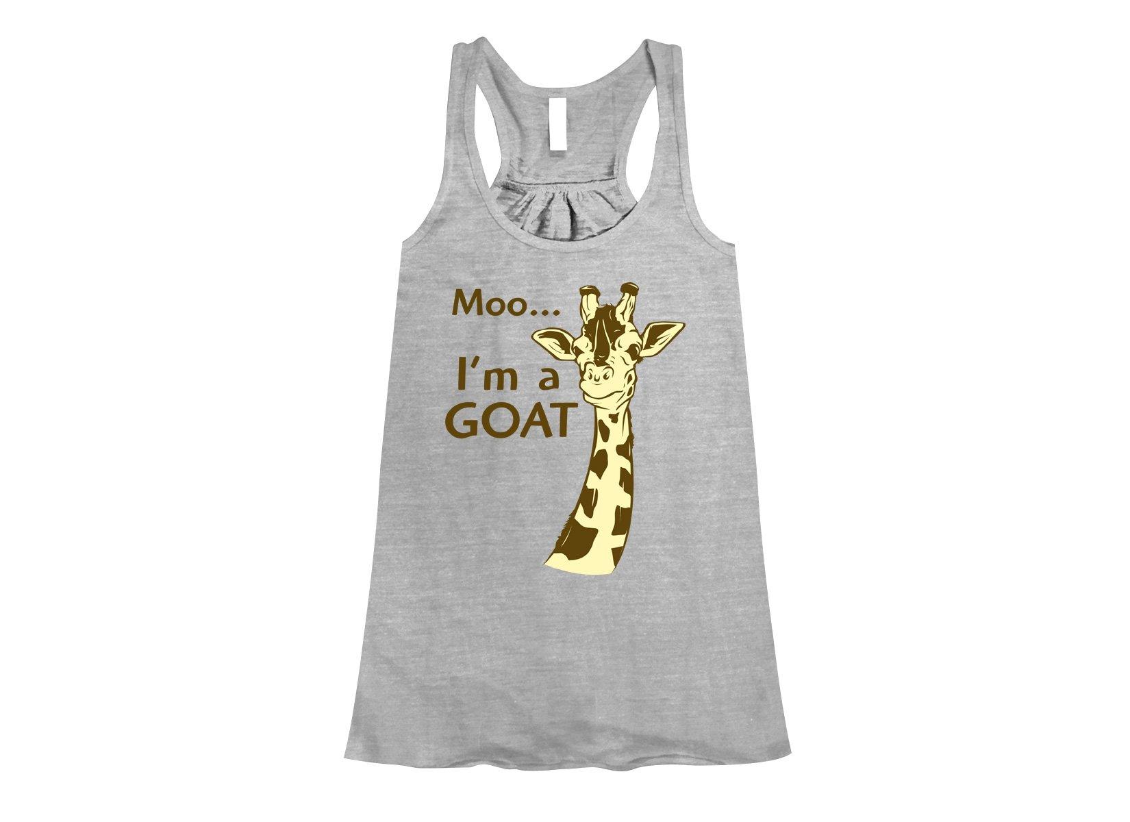 Moo, I'm A Goat on Womens Tanks T-Shirt
