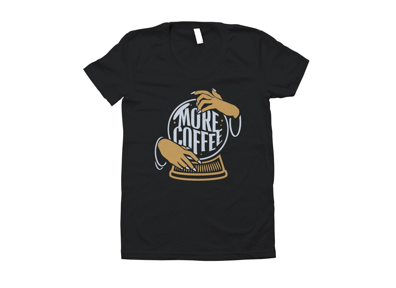 More Coffee on Juniors T-Shirt