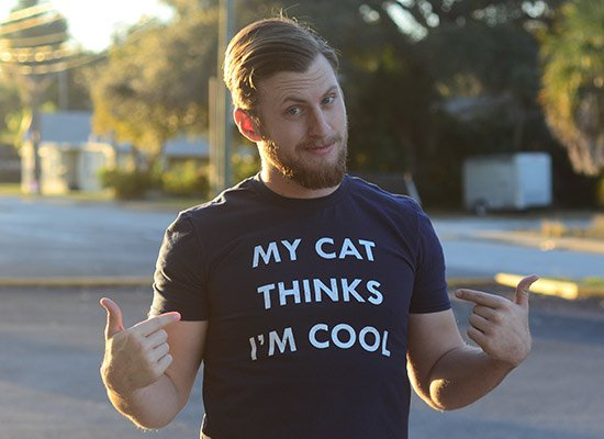 My Cat Thinks I'm Cool on Mens T-Shirt