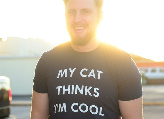 My Cat Thinks I'm Cool on Mens T-Shirt
