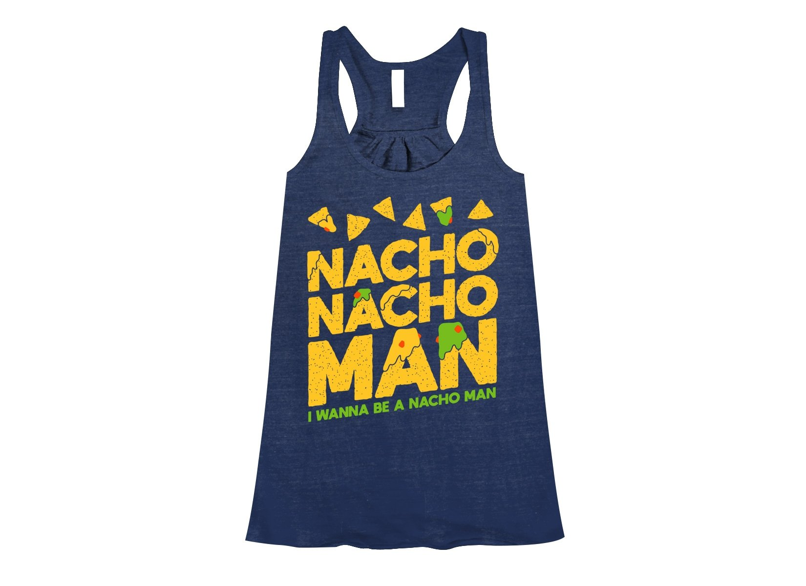 Nacho Nacho Man on Womens Tanks T-Shirt