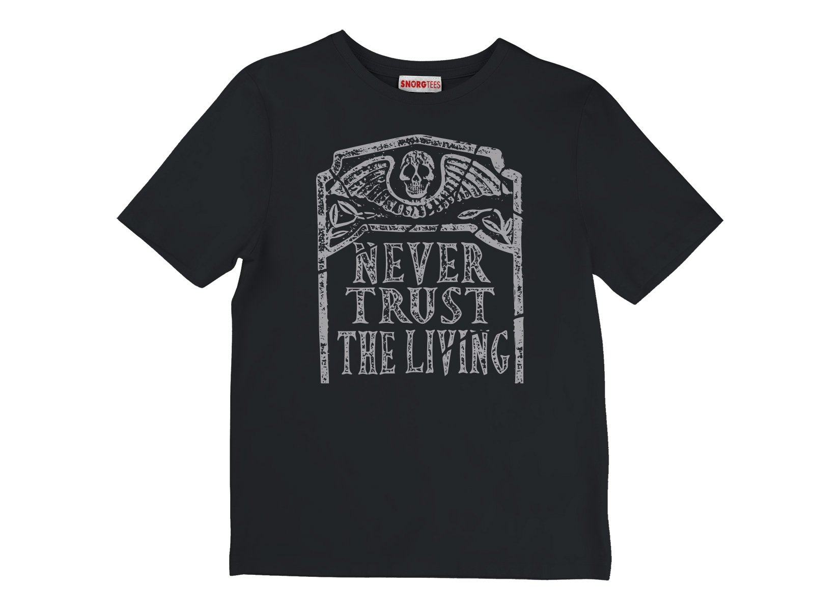 Never Trust The Living on Kids T-Shirt