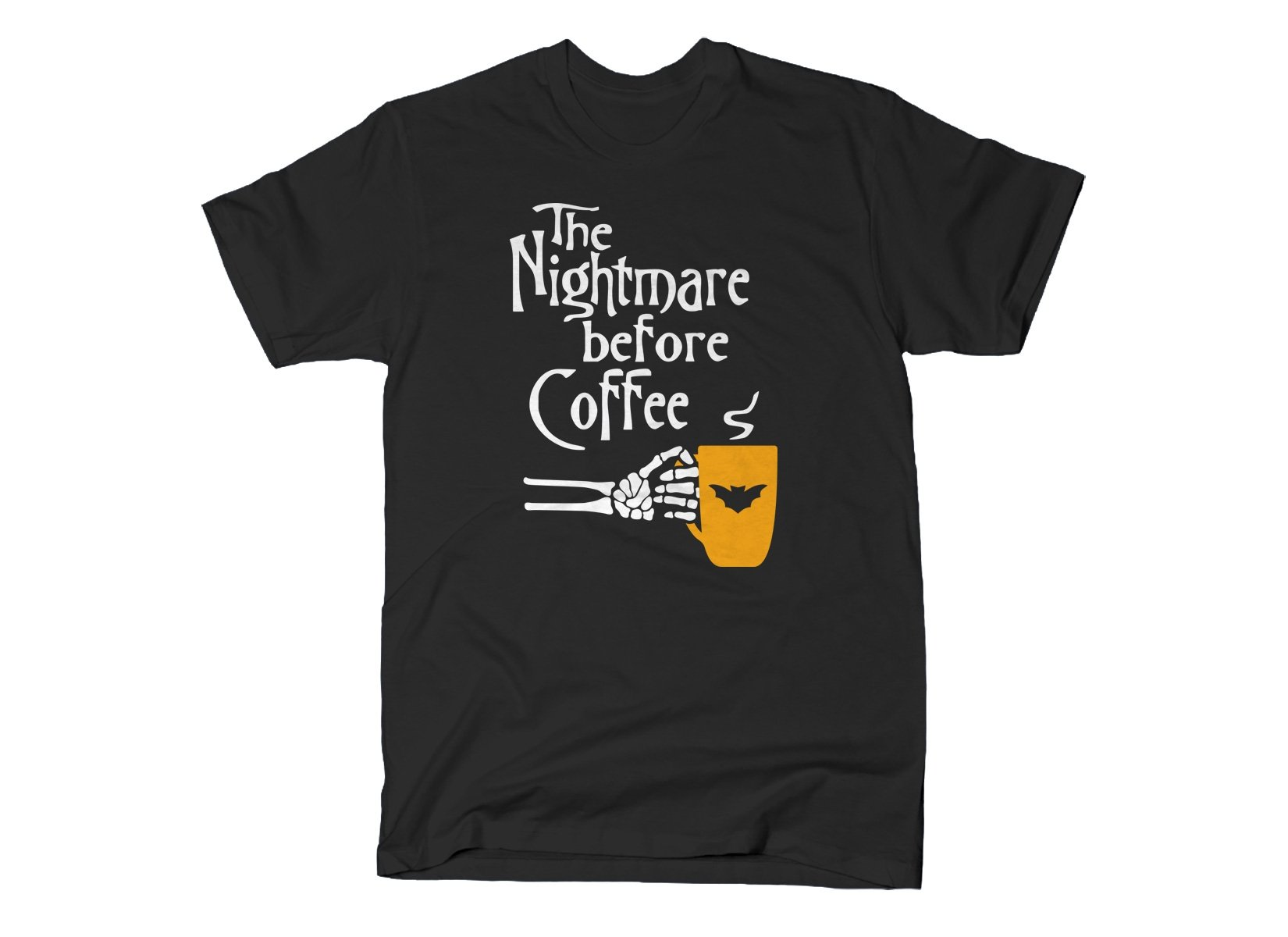 The Nightmare Before Coffee on Mens T-Shirt
