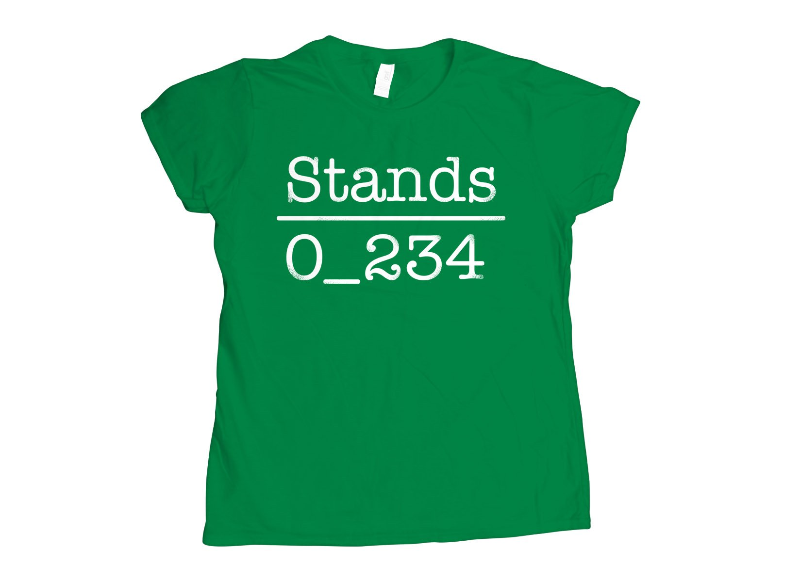 No 1 Under Stands on Womens T-Shirt