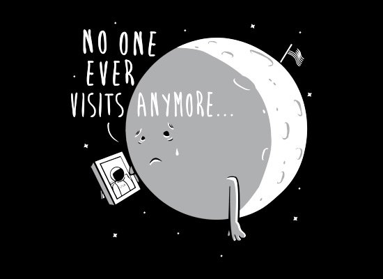 No One Ever Visits Anymore on Mens T-Shirt