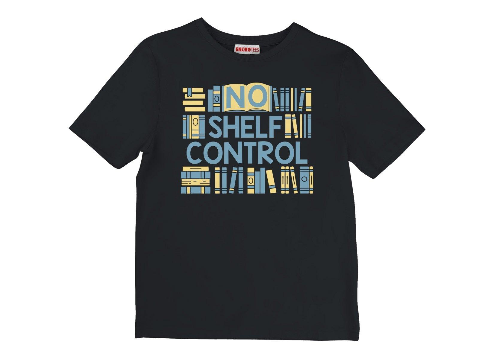No Shelf Control on Kids T-Shirt