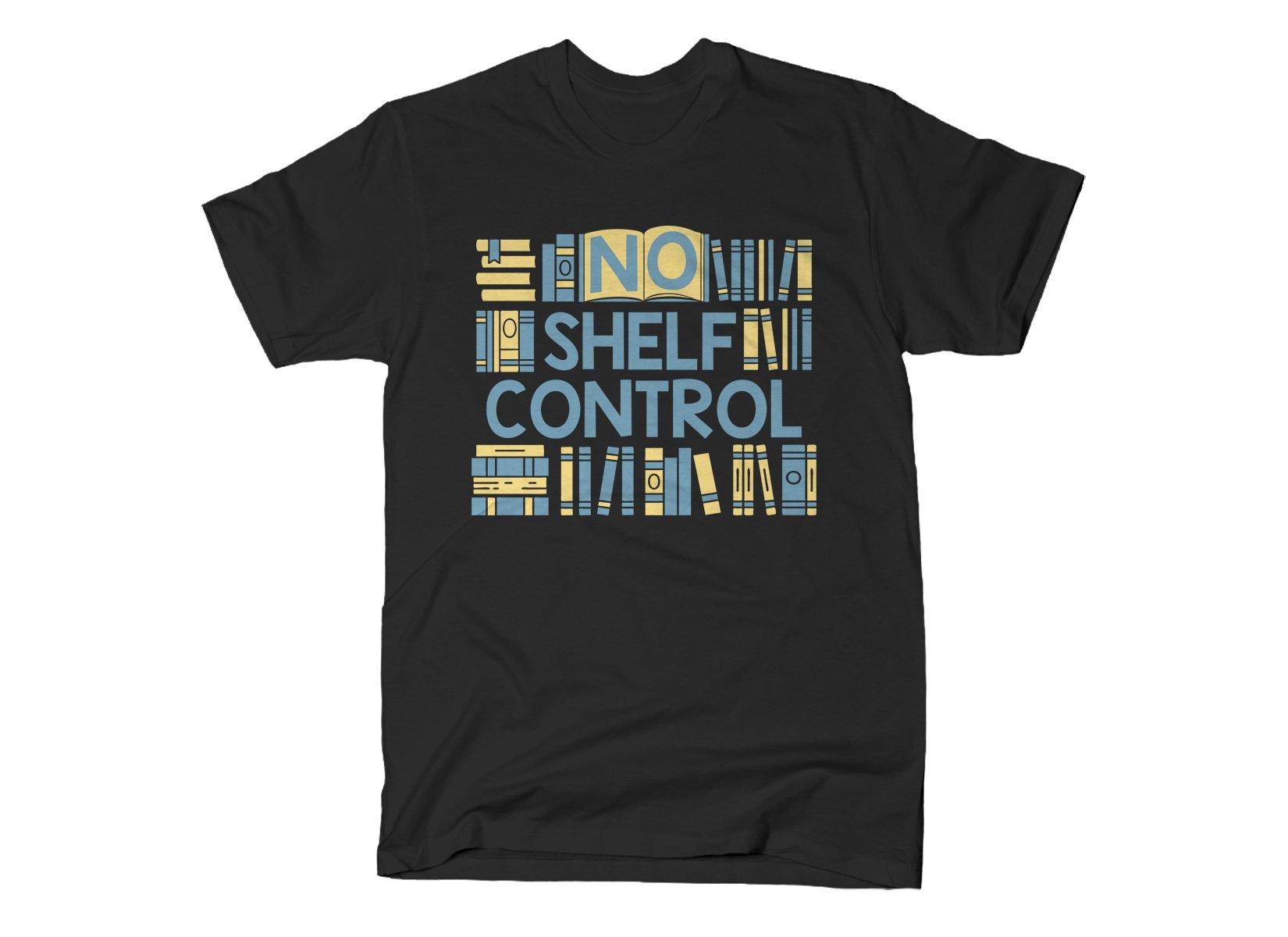 No Shelf Control on Mens T-Shirt