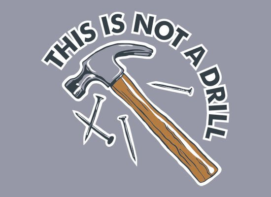 This Is Not A Drill on Mens T-Shirt