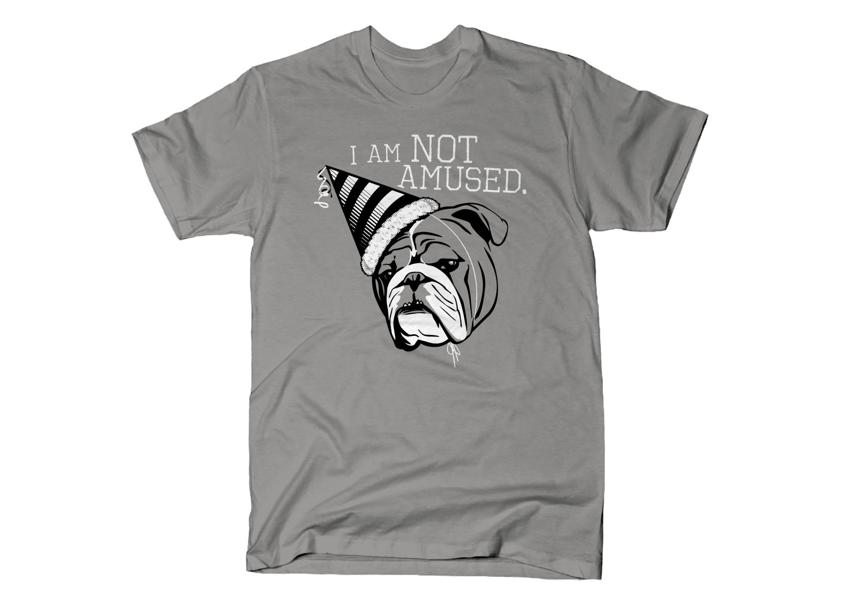 I Am Not Amused on Mens T-Shirt