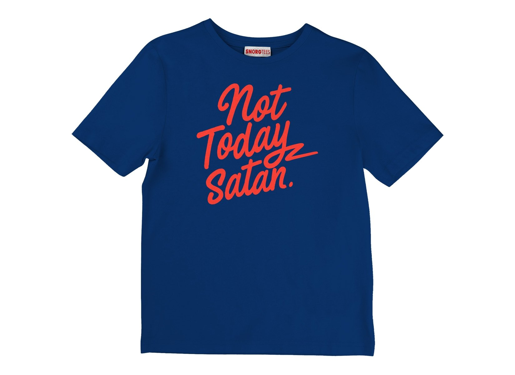 Not Today Satan on Kids T-Shirt