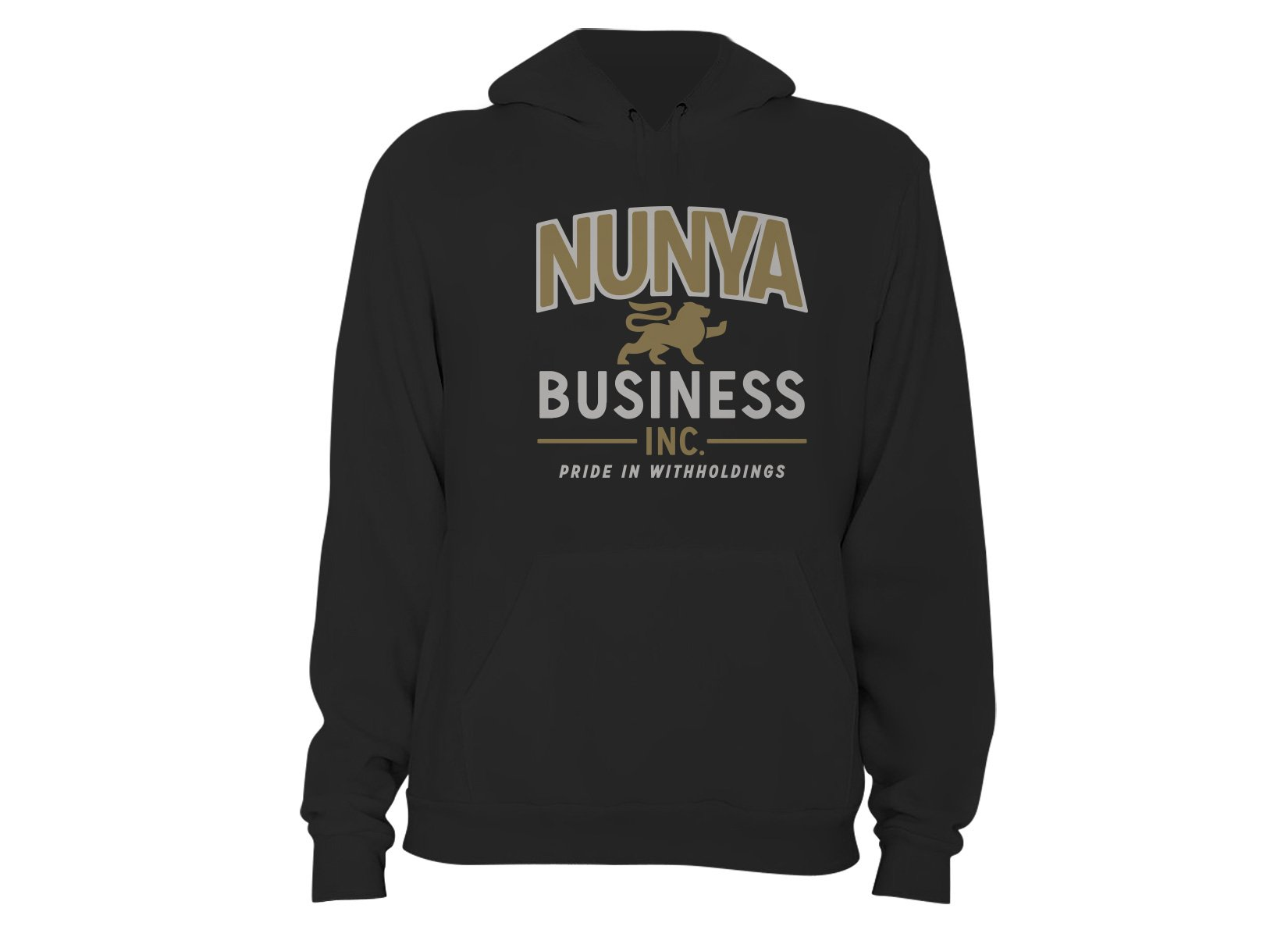 Nunya Business on Hoodie