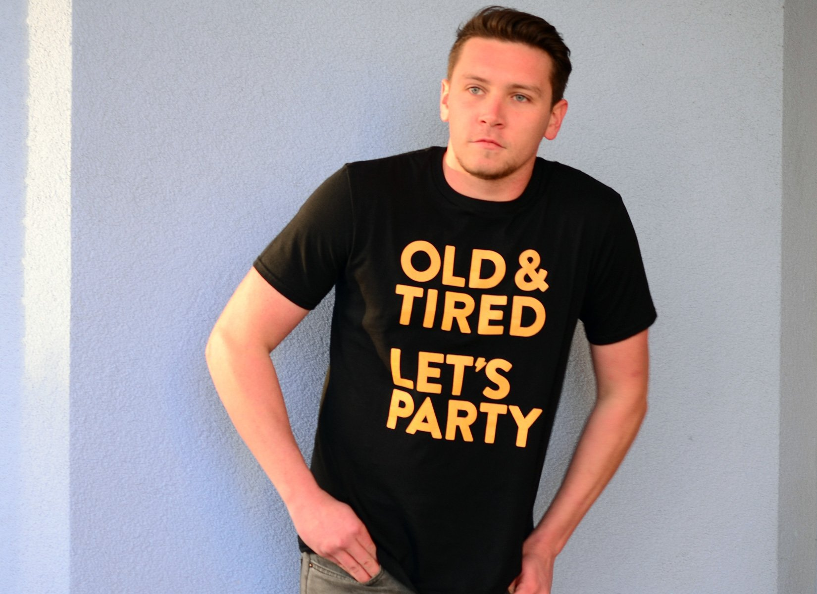 Old & Tired Let's Party on Mens T-Shirt