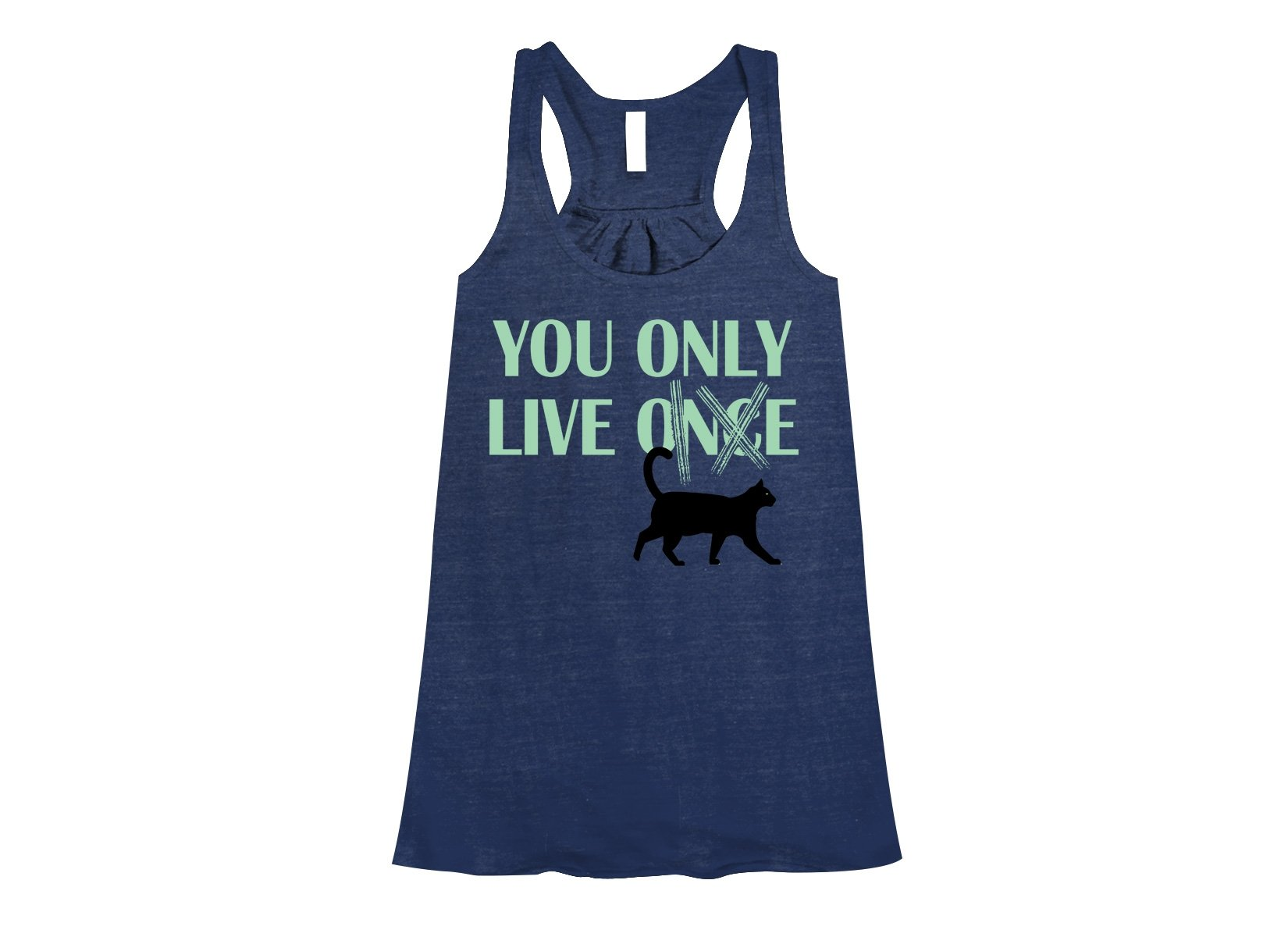 You Only Live 9 on Womens Tanks T-Shirt